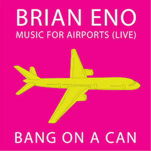 Music For Airports (Live) - Brian Eno