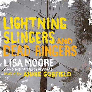 Lightning Slingers and Dead Ringers - Annie Gosfield