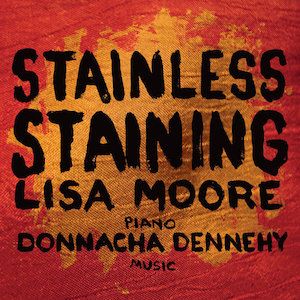 Stainless Staining - Donnacha Dennehy