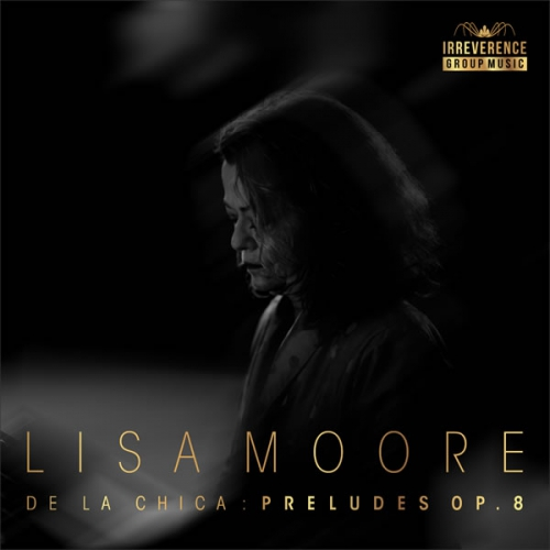 De La Chica: Preludes Op.8